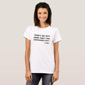内気が送りますそれに第12未解答の文字のウォッカをあないで下さい Tシャツ