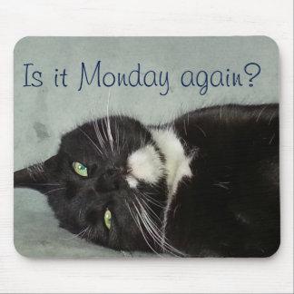 再度月曜日か。 マウスパッド