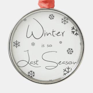 冬はそう最後の季節です メタルオーナメント