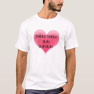冴えないTRANNY TRANNYBLAHBLAH Tシャツ