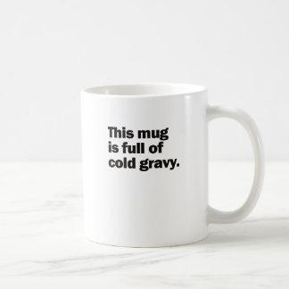 冷たいグレービーのマグ コーヒーマグカップ