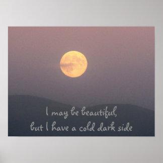 冷たい暗黒面が付いている美しい月 ポスター