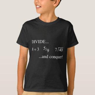 分け、征服して下さい Tシャツ