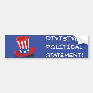 分裂的な政治声明! バンパーステッカー