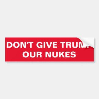 切札に私達の原子力のステッカーを与えないで下さい バンパーステッカー