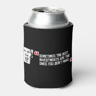 切札の引用文-時々最も最高のな投資はtです 缶クーラー
