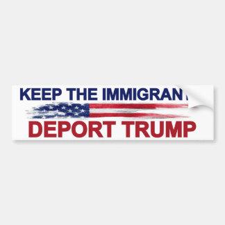 切札を追放するために移民を保って下さい バンパーステッカー