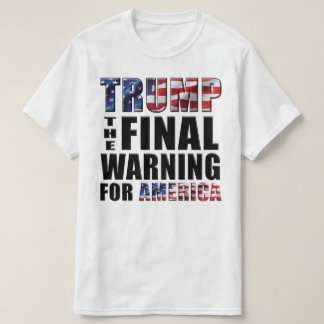 切札-アメリカのための最終的な警告- Tシャツ
