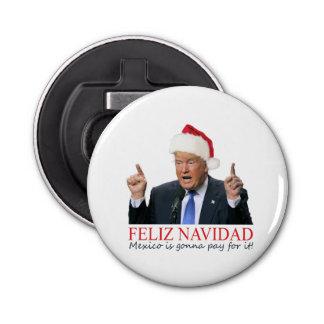 切札。 Feliz Navidad、メキシコはそれの支払う行っています! 栓抜き