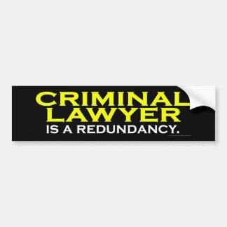 刑事弁護士は重複です バンパーステッカー