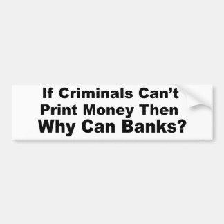 刑事銀行 バンパーステッカー