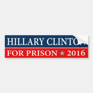 """""""""""刑務所2016年のためのヒラリー・クリントン"""" バンパーステッカー"""