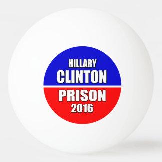"""""""刑務所2016年のためのヒラリー・クリントン"""" 卓球ボール"""