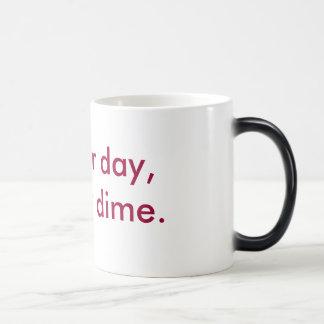 別の日、別のダイム モーフィングマグカップ