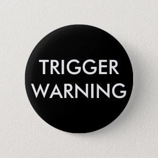 制動機の警告ボタン 缶バッジ