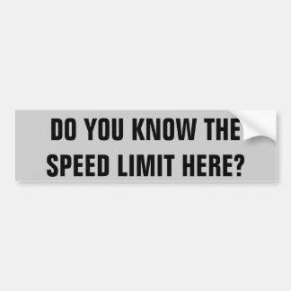制限速度をここに知って下さいか。 バンパーステッカー
