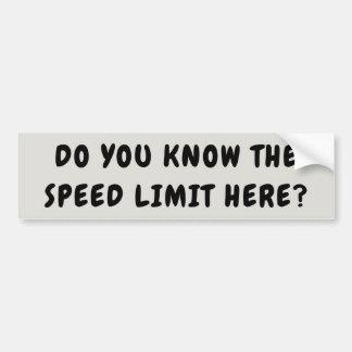 制限速度をここに知って下さい バンパーステッカー