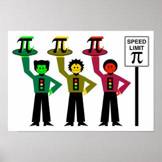 制限速度Piの印の隣の不機嫌な信号のトリオ ポスター