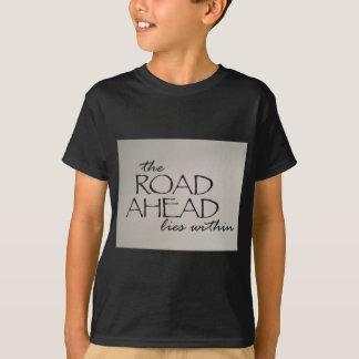 前方の道 Tシャツ