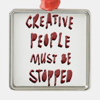 創造的な人々はストップなりません メタルオーナメント