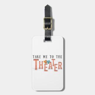 劇場に私を連れて行って下さい ラゲッジタグ