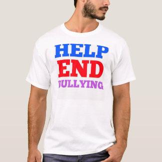 助けの終わりのいじめること Tシャツ
