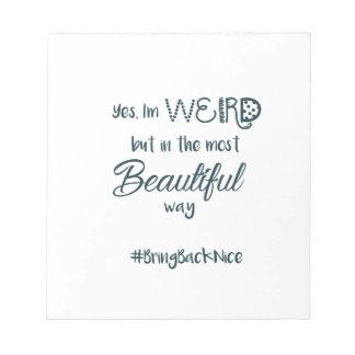 助けは#BringBackNiceへの動きを育てます! ノートパッド