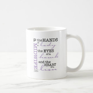助産婦は所有しなければなりません…. コーヒーマグカップ