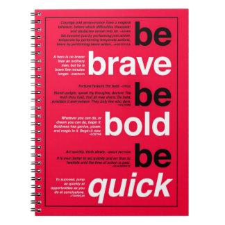 勇敢があって下さい。 はっきりしたがあって下さい。 速いがあって下さい。 やる気を起こさせるな引用文 ノートブック