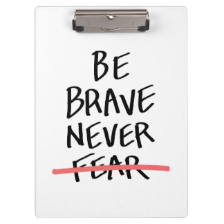 勇敢が決して恐れていませんあないで下さい クリップボード