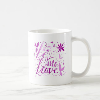 勇敢なピンクがあって下さい コーヒーマグカップ
