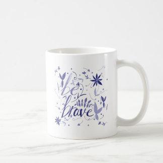 勇敢な青があって下さい コーヒーマグカップ