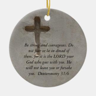 勇気についてのDeuteronomyの31:6の聖書の詩 セラミックオーナメント