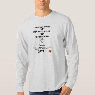 勇気付けられるのデザイン、やめられない絶対必要 Tシャツ