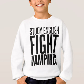 勉強の英語、戦いの吸血鬼 スウェットシャツ