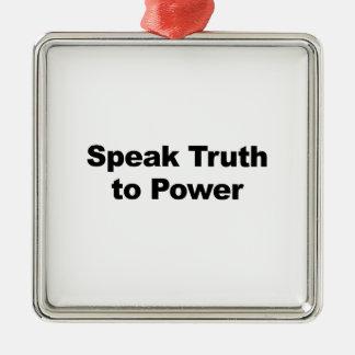 動力を与えるために真実を話して下さい シルバーカラー正方形オーナメント