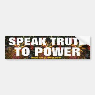 動力を与えるために真実を話して下さい バンパーステッカー