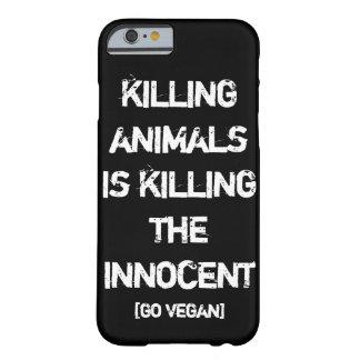 動物を殺すことは無実を殺すことです[ビーガンは行きます] BARELY THERE iPhone 6 ケース