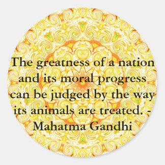 動物権の引用文- Mahatma Gandhi ラウンドシール