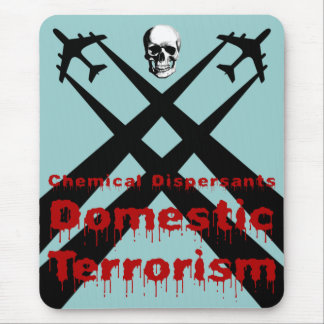 化学分散剤は国内テロリズムです マウスパッド