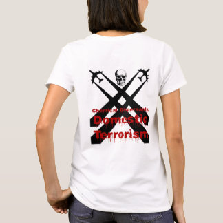 化学分散剤は国内テロリズムです Tシャツ