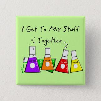 """化学者の""""私はおもしろいなギフト物の""""一緒に混合することを得ます 5.1CM 正方形バッジ"""