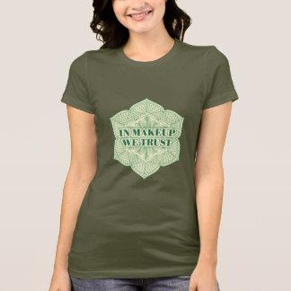 化粧で私達は信頼します Tシャツ