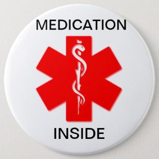 医学の注意深いボタンの中の薬物 15.2CM 丸型バッジ