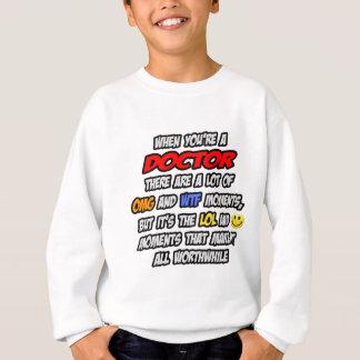医者。 OMG WTF LOL スウェットシャツ