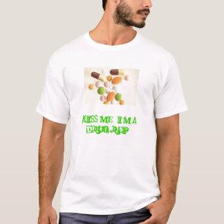 医薬品は、私に、私です薬剤Rep接吻します! Tシャツ