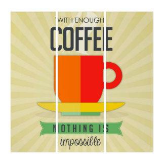 十分なコーヒーによって何も不可能ではないです トリプティカ