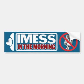 午前中IMESS バンパーステッカー