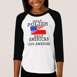 半分のポーランドの半分のアメリカ人 Tシャツ