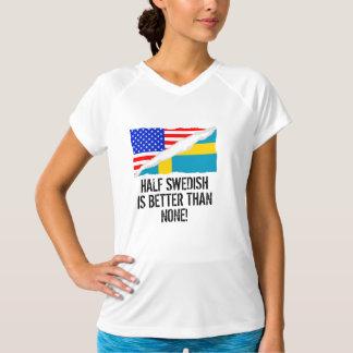 半分スウェーデン語どれもよりよくないですがありません Tシャツ